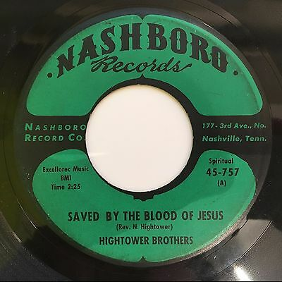 Hightower Brothers - Saved By The Blood/Light Of Mine Nashboro gospel soul 45