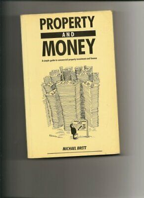 Property and Money by Brett, Michael Paperback Book The Cheap Fast Free Post