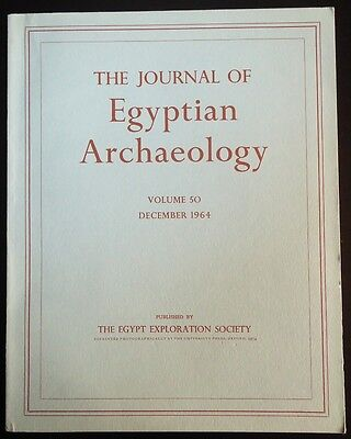 The Journal of Egyptian Archaeology Volume 50 1964 The Egypt Exploration Society