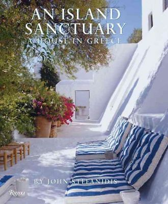 An Island Sanctuary: A House in Greece by John Stefanidis (English) Hardcover Bo