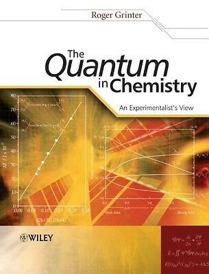 The Quantum in Chemistry by R. Grinter Paperback Book (English)