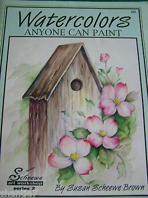 Watercolors Anyone Can Paint By Susan Scheewe Brown 1995 94 Page Art Workshop