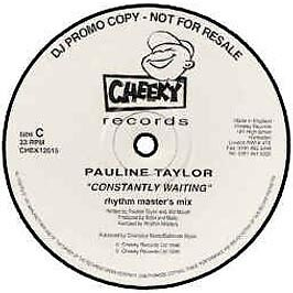 Pauline Taylor - Constantly Waiting - Cheeky - 1996 #10660