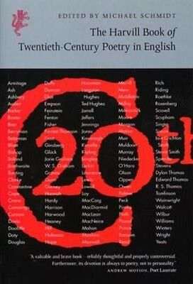 The Harvill Book of 20th Century Poetry in English by Michael Schmidt Paperback