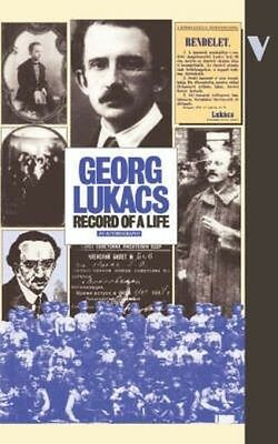 Record of a Life: An Autobiographical Sketch by Gyorgy Lukacs Paperback Book (En