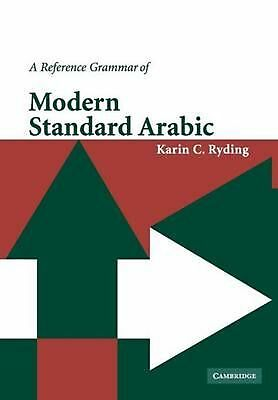 A Reference Grammar of Modern Standard Arabic by Karin C. Ryding (English) Paper