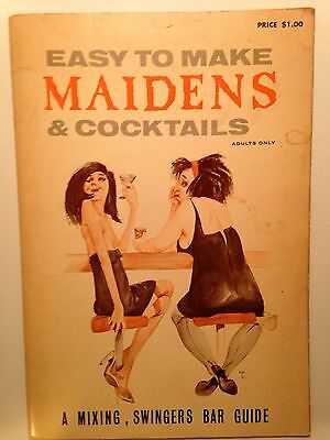 Easy To Make Maidens And Cocktails