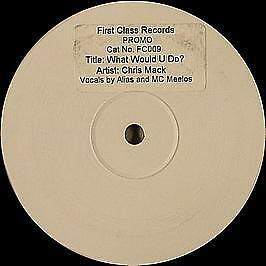 Chris Mack - What Would You Do? - First Class Records - 2001 #711756