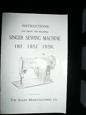 Singer Sewing M/C 185 Timing/Adjustments Manual Genuine