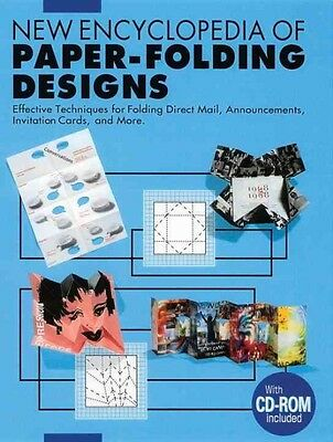 New Encyclopedia of Paper-Folding Designs: Easy-To-Understand Ways of Folding Pr