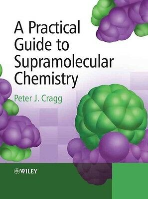 A Practical Guide to Supramolecular Chemistry by Peter J. Cragg Hardcover Book (