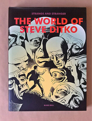 Strange and Stranger: The World of Steve Ditko by Blake Bell (Hardback)