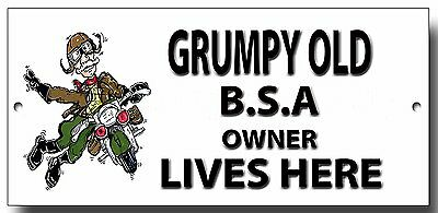 Grumpy Old BSA Owner Lives Here metal sign
