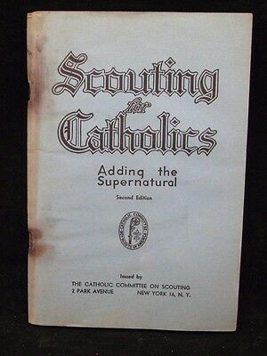 Boy Scout-138 pg July 1947 Scouting for Catholics-Adding the Supernatural