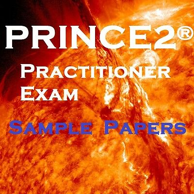 PRINCE2 2017 Practitioner Examination Exam Sample Papers x 6 Different Scenarios