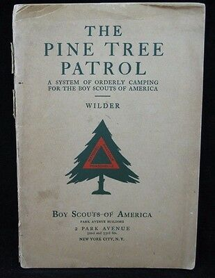 Boy Scout-1918 The Pine Tree Patrol-system for simplified Scouting-94 pages