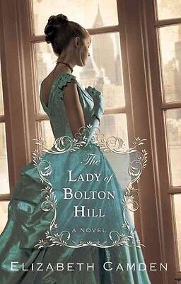 The Lady of Bolton Hill by Elizabeth Camden Paperback Book (English)