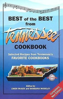Best of the Best from Tennessee Cookbook: Selected Recipes from Tennessee's...