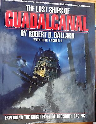 The Lost Ships of Guadalcanal...WW2 US Navy & Japanese Imperial Navy photo book.