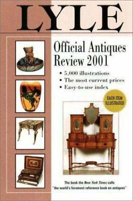Lyle Official Antiques Review, 2001 by Anthony Curtis