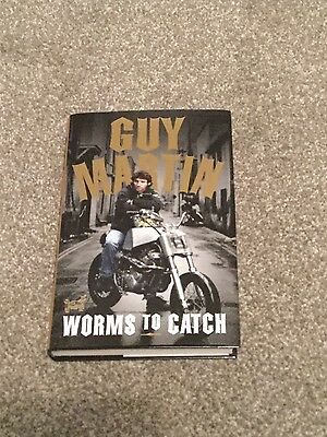 Guy Martin Worms To Catch Book Autobiography