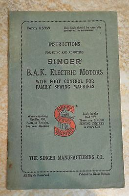 Vintage Original Singer Sewing Machine Instruction Book B.a.k. Electric Motors
