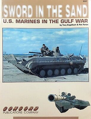 "Concord Publications - Sword in the Sand ""US Marines in the Gulf War"" - # 2007"