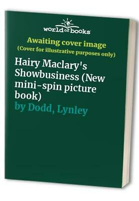 Hairy Maclary's Showbusiness (New mini-spin picture ... by Dodd, Lynley Hardback