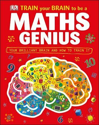 Train Your Brain to be a Maths Genius by DK Book The Cheap Fast Free Post