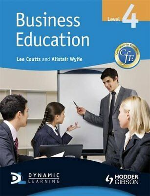 CfE Business Education: Level 4 by Lee Coutts Paperback Book The Cheap Fast Free