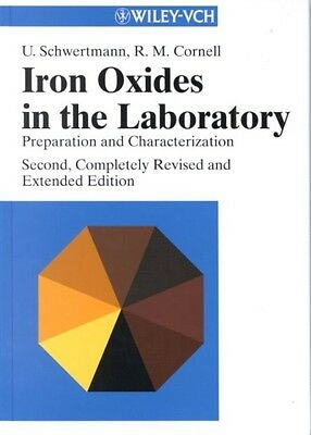 Iron Oxides in the Laboratory by R.M. Cornell Hardcover Book (English)