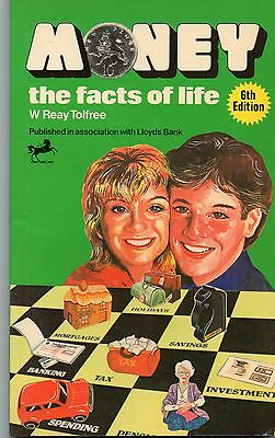 Book - Money, the facts of life - W Reay Tolfree. 1981