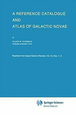 A Reference Catalogue and Atlas of Galactic Novae by Hilmar W. Duerbeck (English