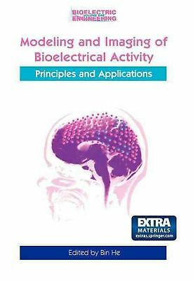 Modeling & Imaging of Bioelectrical Activity: Principles and Applications (Engli