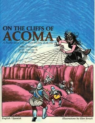 On the Cliffs of Acoma: A Story for Children by John Dressman Paperback Book (Sp