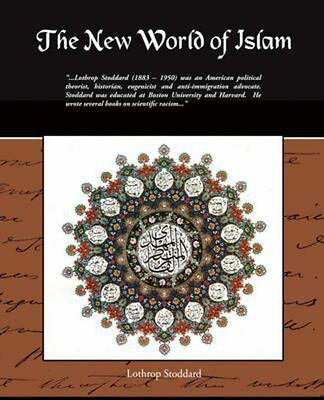 The New World of Islam by Lothrop Stoddard Paperback Book (English)
