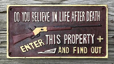 Winchester Rifle DO YOU BELIEVE IN LIFE AFTER DEATH... Vintage Cast Iron Sign