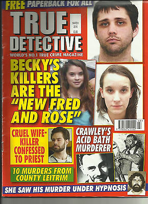 TRUE DETECTIVE MONTHLY (March 2016) - £1.95 POST FREE