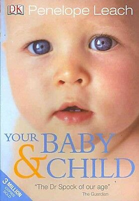 Your Baby and Child by Penelope Leach Paperback Book (English)