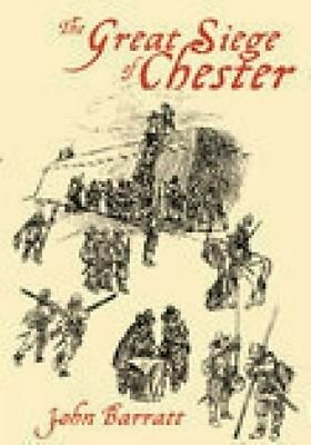 The Great Siege of Chester by John Barratt Paperback Book (English)