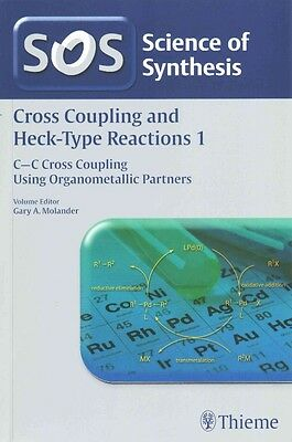 Cross-Coupling Reactions, Workbench Edition by Gary A. Molander Paperback Book (