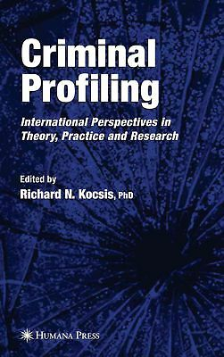 Criminal Profiling: International Theory, Research, and Practice (English) Paper