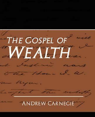 The Gospel of Wealth (New Edition) by Carnegie Andrew Paperback Book (English)