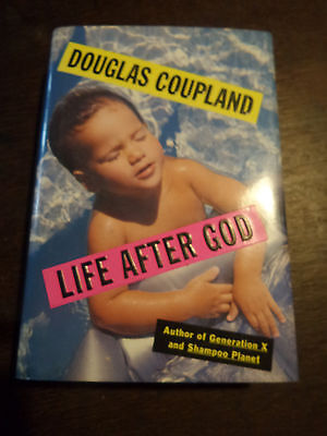 Douglas Coupland Life After God Signiert SIGNED (053)