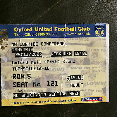 MATCH TICKET - OXFORD UNITED v TAMWORTH 2006-07 NATIONWIDE CONFERENCE
