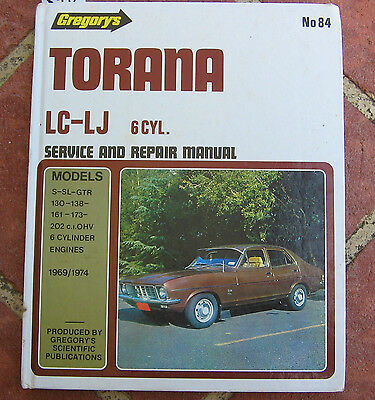 HOLDEN LC LJ SERVICE AND REPAIR MANUAL S SL GTR 1969 - 1974 GMH GREGORY'S No 84