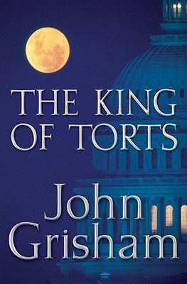 The King of Torts by John Grisham (2003, Hardcover)