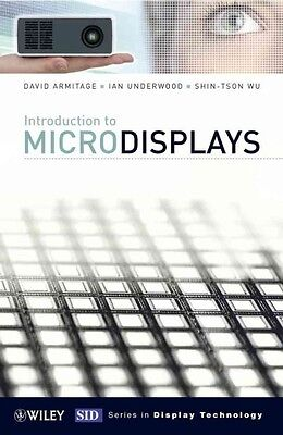 Introduction to Microdisplays by David Armitage Hardcover Book (English)