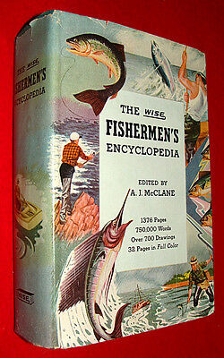 1953 Fishing Book The Wise Fishermen's Encyclopedia ed. by Al McClane - Angling