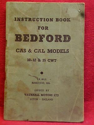 BEDFORD CAS & CAL Models 10-12 & 15 CWT Instruction Book 1960